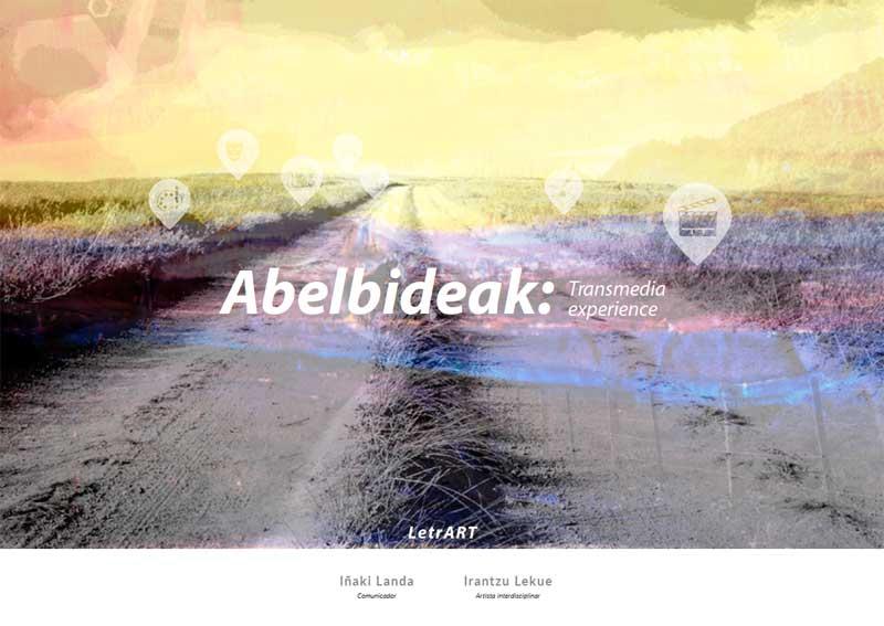 Abelbideak: Transmedia Experience